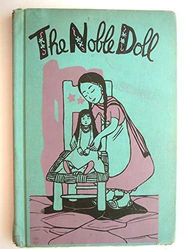 9780670514922: The Noble Doll