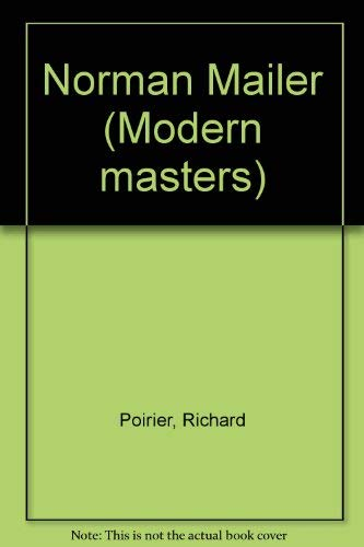 9780670515035: Norman Mailer (Modern masters)