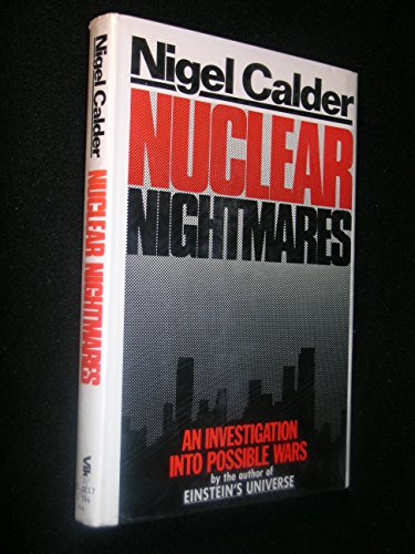 9780670518203: Nuclear Nightmares: An Investigation into Possible Wars
