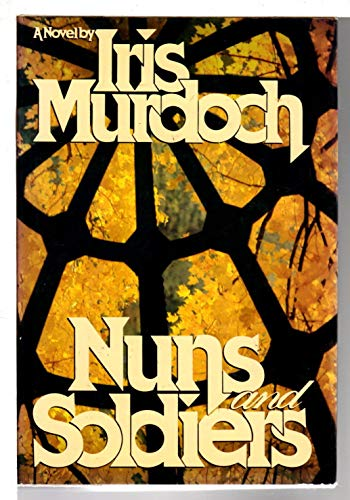 Nuns and Soldiers (0670518263) by Murdoch, Iris