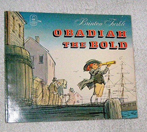 Obadiah the Bold (0670520012) by Brinton Turkle
