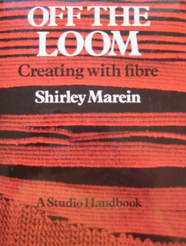 9780670520534: Off the Loom: Creating with Fibre