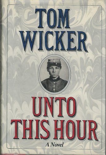 Unto This Hour: Wicker, Tom