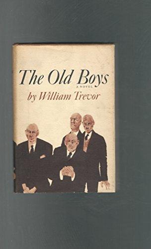 9780670522101: The Old Boys:A Novel