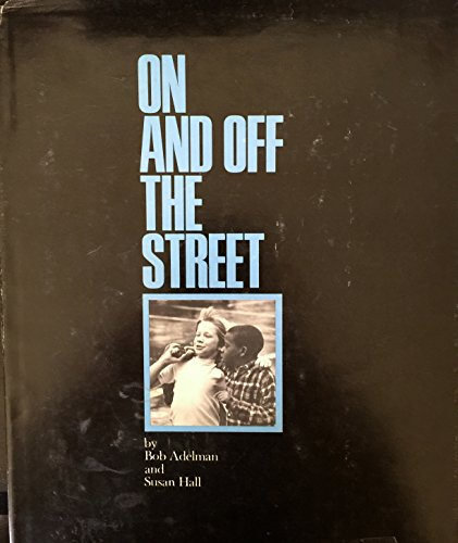 9780670524112: On and off the Street