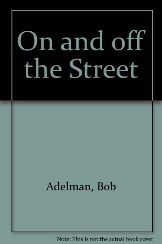 9780670524129: On and off the Street