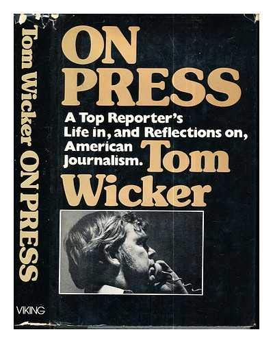 9780670524563: On Press