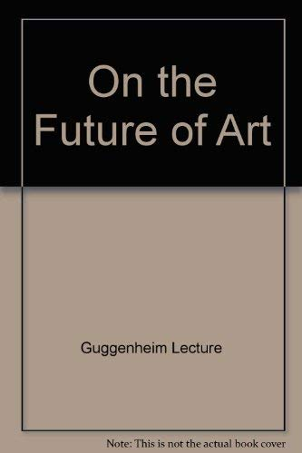 9780670525003: On the Future of Art
