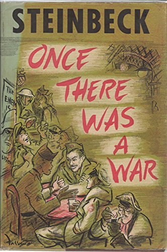 9780670525584: Once there was a war [Gebundene Ausgabe] by Steinbeck, John