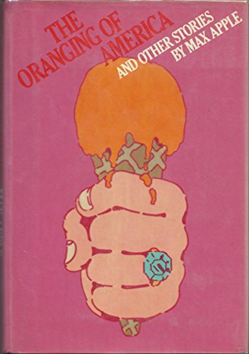 9780670528011: The Oranging of America and Other Stories