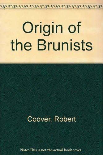 Origin of the Brunists: Coover, Robert