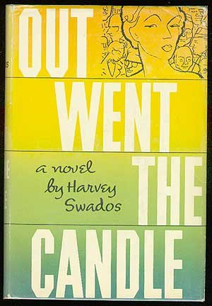 Out Went the Candle: Swados, Harvey