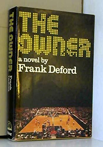 The Owner: Deford, Frank