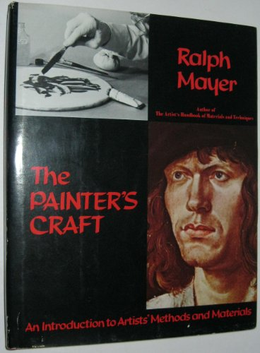 9780670535699: The Painter's Craft: An Introduction to Artists' Methods and Materials [A Studio Book]