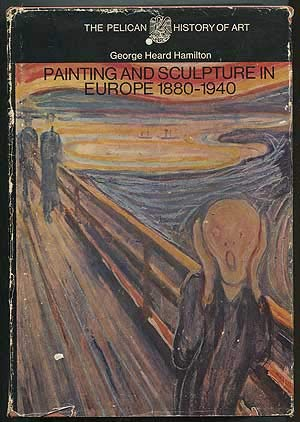 9780670535873: Painting and Sculpture in Europe: 1880-1940