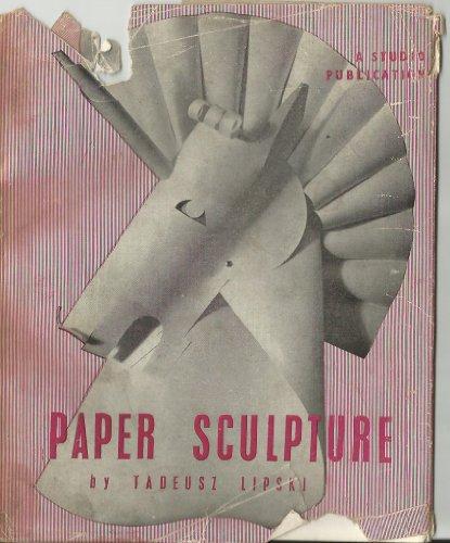9780670538164: PAPER SCULPTURE.