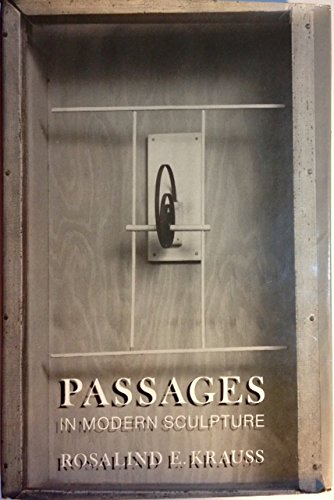 9780670541331: Passages in Modern Sculpture