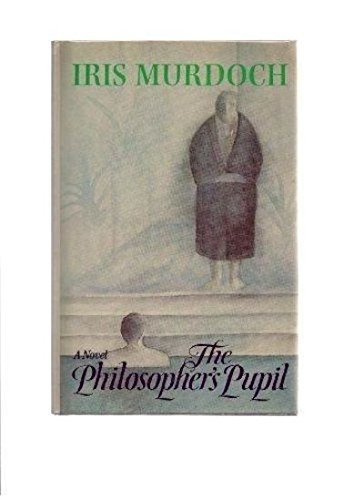 9780670551866: The Philosopher's Pupil