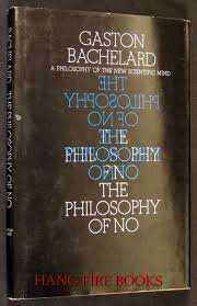 9780670551941: The Philosophy of No: A Philosophy of the New Scientific Mind.