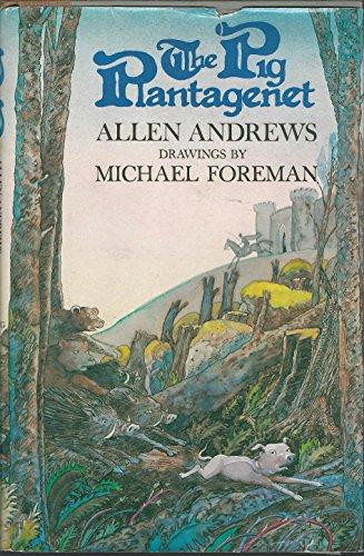 The Pig Plantagenet: Andrews, Allen