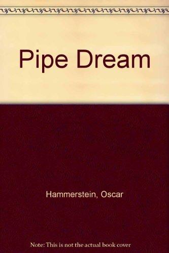 9780670556441: Pipe Dream