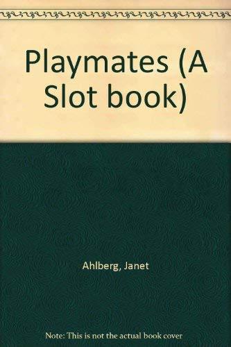 Playmates (Slot Book): Ahlberg, Allan, Ahlberg,