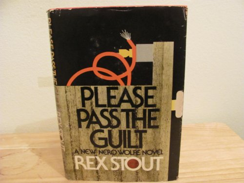 Please Pass the Guilt: Stout, Rex