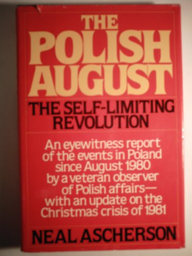 9780670563050: The Polish August: The Self-Limiting Revolution