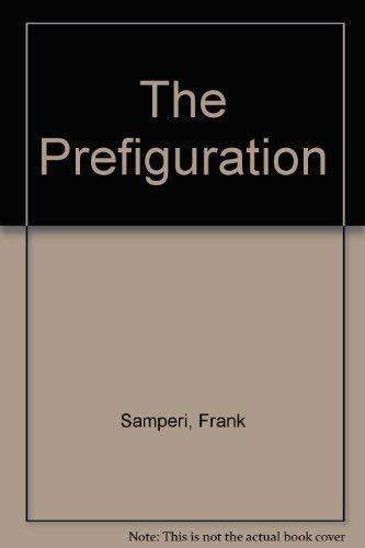 9780670572939: The Prefiguration