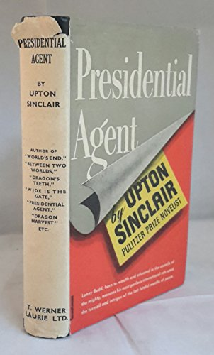 Presidential Agent: Sinclair, Upton