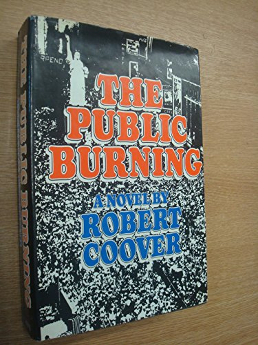 9780670582006: The Public Burning