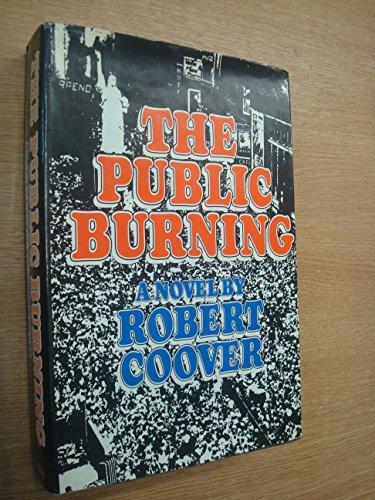 9780670582006: The Public Burning