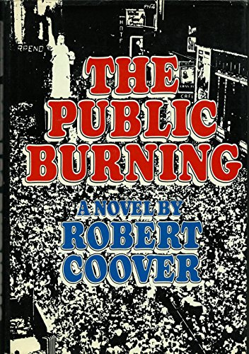 The Public Burning: A Novel