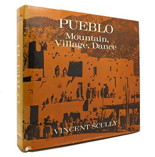Pueblo: Mountain, Village, Dance.: SCULLY, Vincent.
