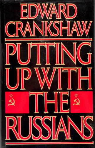 Putting Up With the Russians: Commentary and Criticism, 1947-84