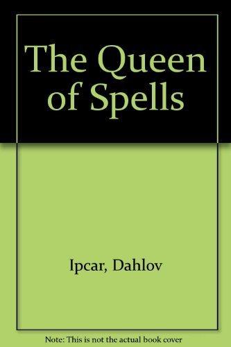 9780670583997: The Queen of Spells