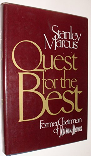 Quest for the Best: Stanley Marcus