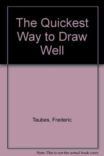 9780670585168: The Quickest Way to Draw Well