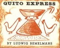 Quito Express (9780670585717) by Bemelmans, Ludwig