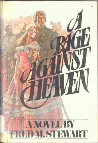 9780670589104: A Rage Against Heaven