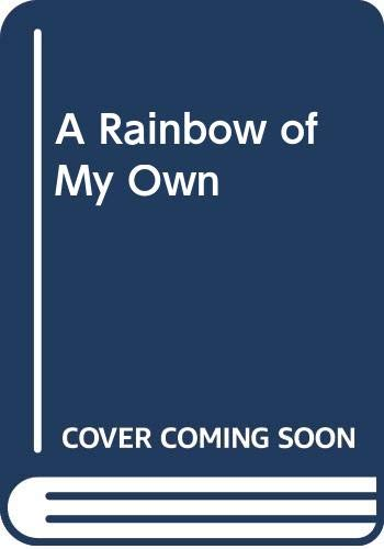 9780670589296: A Rainbow of My Own [Hardcover] by Don Freeman