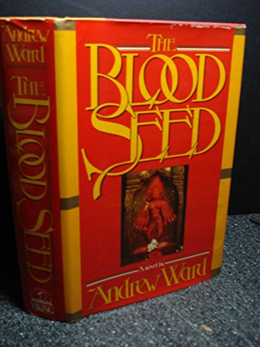 The Blood Seed: Ward, Andrew