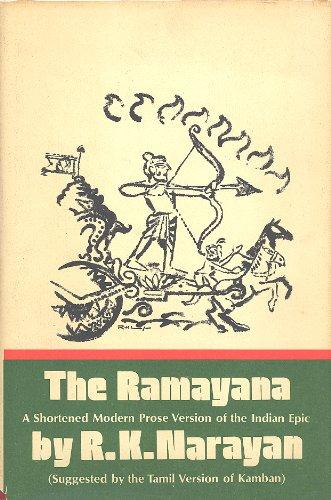 The Ramayana: Narayan, R. K.