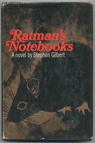 Ratman's Notebooks: Gilbert, Stephen
