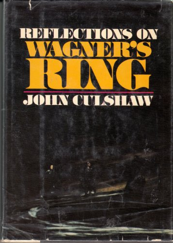 9780670593019: Reflections on Wagner's Ring