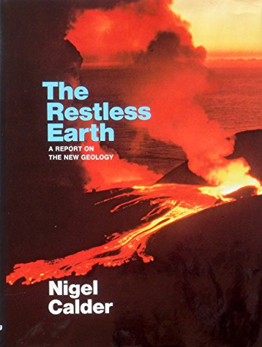 9780670595303: Restless Earth: A Report on the New Geology