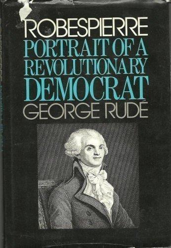 9780670601288: Robespierre: Portrait of a Revolutionary Democrat