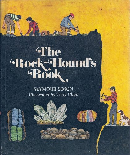 The Rock-Hound's Book: Seymour Simon