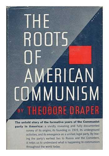 9780670607938: Roots of American Communism