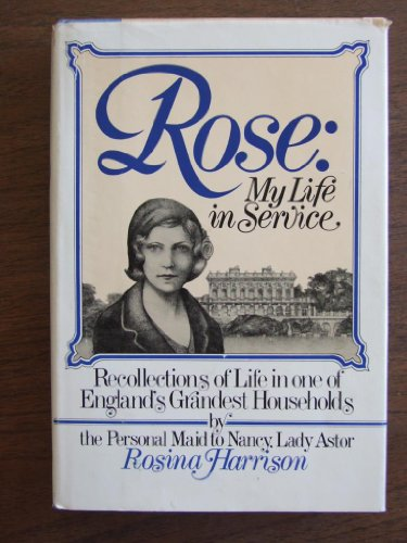 9780670608140: Rose: My Life In Service
